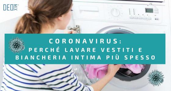 Coronavirus: ecco perché lavare vestiti e biancheria intima più spesso